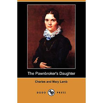 The Pawnbrokers Daughter by Lamb & Charles