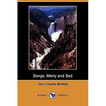 Songs Merry and Sad Dodo Press by McNeill & John Charles