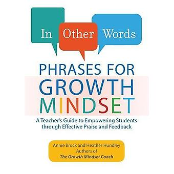 In Other Words - Phrases for Growth Mindset - A Teacher's Guide to Empo