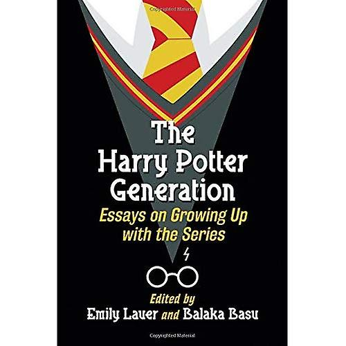 The Harry Potter Generation  Essays on Growing Up with the Series