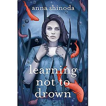 Learning Not to Drown.