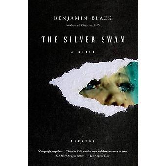 The Silver Swan by Benjamin Black - 9780312428242 Book