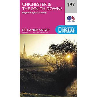 Chichester & the South Downs (February 2016 ed) by Ordnance Survey -