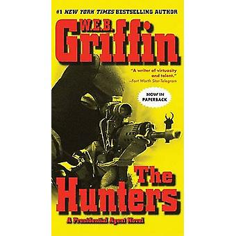 The Hunters by W. E. B. Griffin - 9780515143935 Book