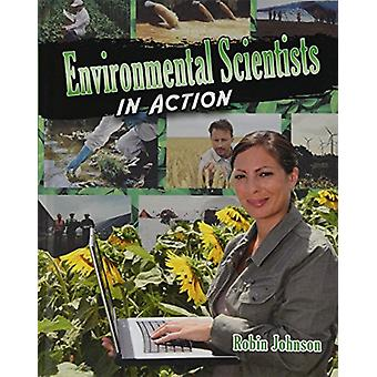 Environmental Scientists in Action by Robin Johnson - 9780778746522 B