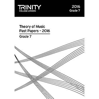Theory of Music Past Papers 2016 - Grade 7 - 2016 by Theory of Music P