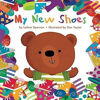 My New Shoes by Leilani Sparrow - Dan Taylor - 9781499803631 Book