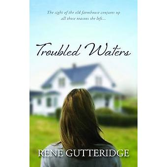 Troubled Waters by Rene Gutteridge - 9781598569285 Book