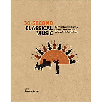 30-Second Classical Music - The 50 Most Significant Genres - Composers