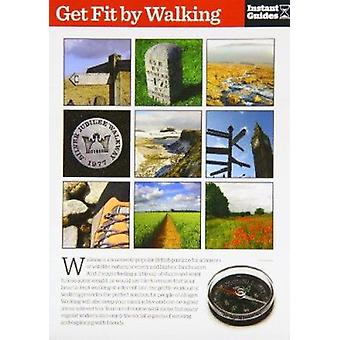 Get Fit by Walking - The Instant Guide by Instant Guides - 97817805001