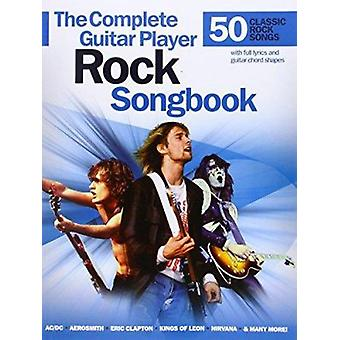Complete Guitar Player - Rock Songbook - 9781783058228 Book