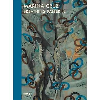 Marina Cruz - Breathing Patterns - 9783954761944 Book