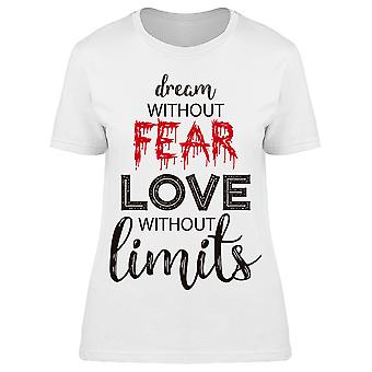 Dream Without Fear Tee Women's -Image by Shutterstock