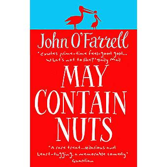 May Contain Nuts by John OFarrell
