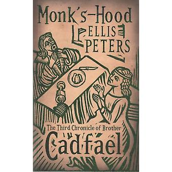 Monk's-Hood: 3 (Cadfael Chronicles) (Paperback) by Peters Ellis