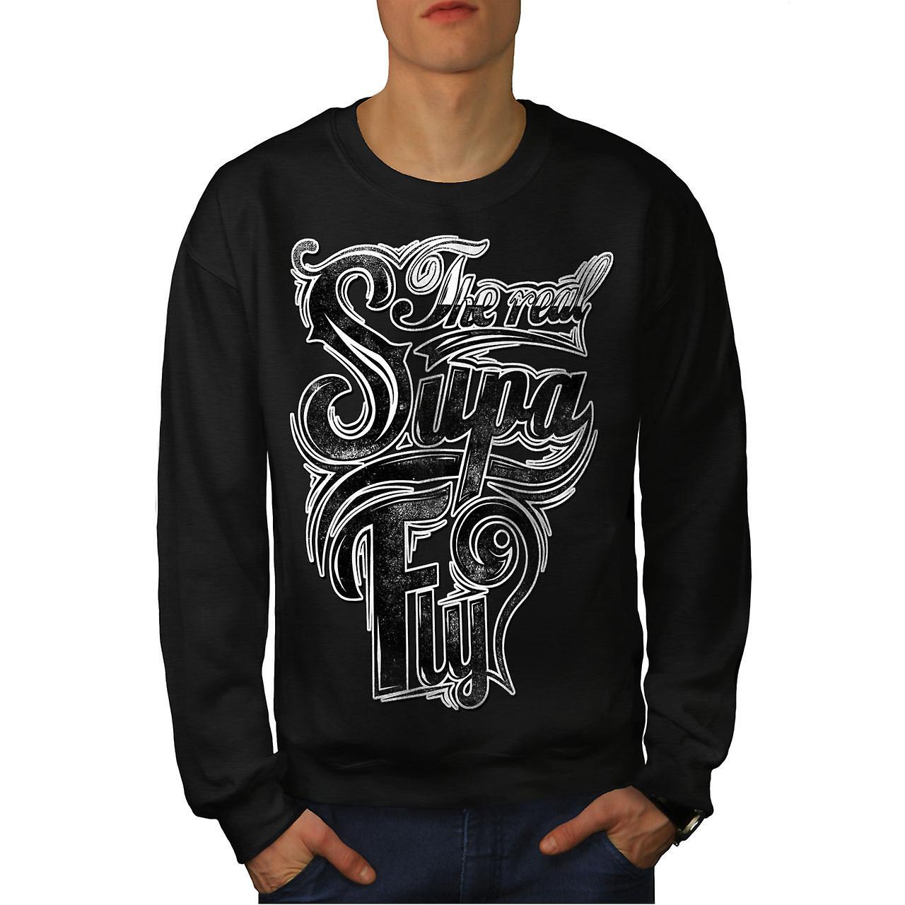 Real Supa Fly Cool Slogan Men Black Sweatshirt | Wellcoda