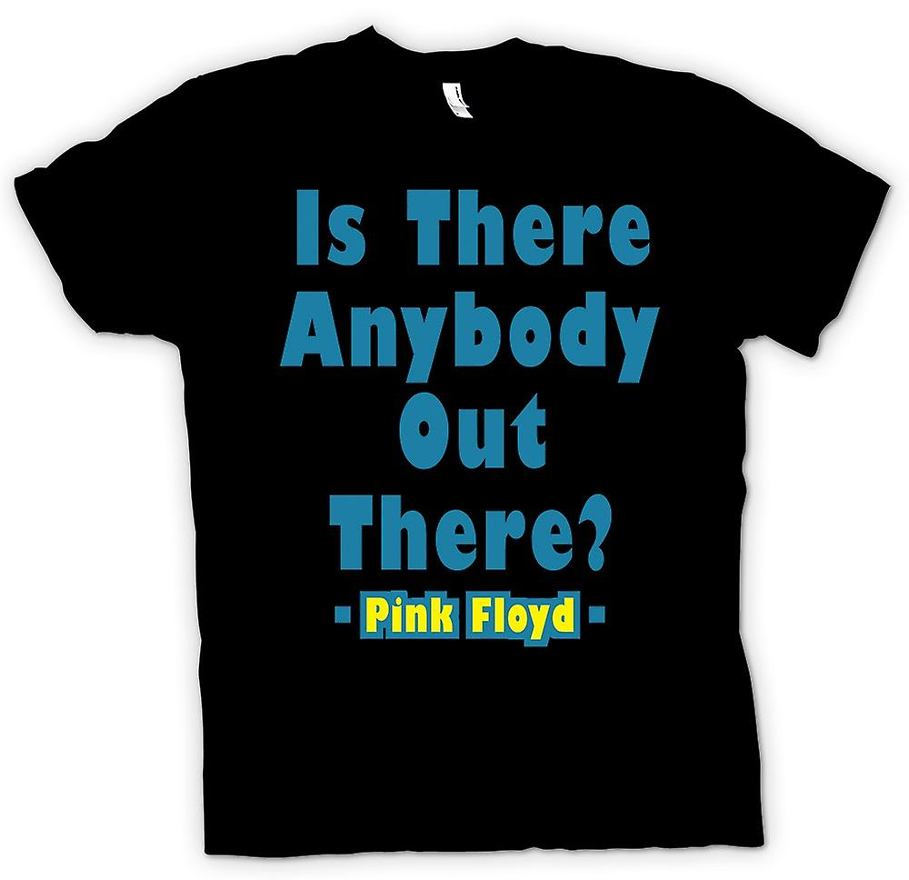 Womens T-shirt - Is There Anybody Out There? - Quote