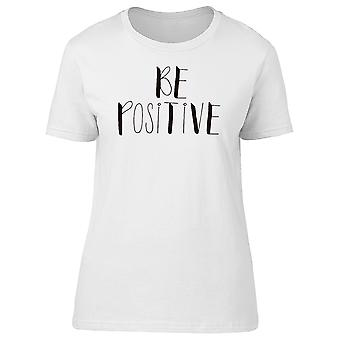 Inspiration: Be Positive Tee Men's -Image by Shutterstock