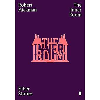 The Inner Room - Faber Stories by The Inner Room - Faber Stories - 9780