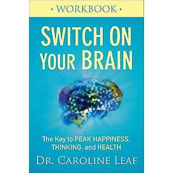 Tænd din hjerne projektmappe - nøglen til Peak lykke - tænkning-