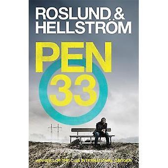 Caneta 33 por Anders Roslund - Borge Hellstrom - Elizabeth Clark Wessel-