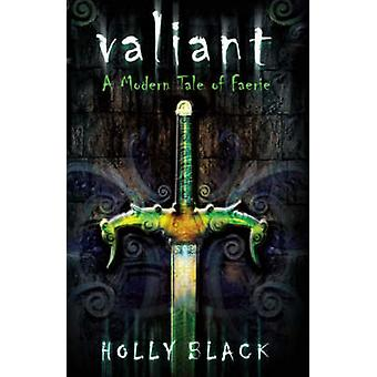 Valiant - ein modernes Märchen Faerie von Holly Black - 9781416901198 Buch