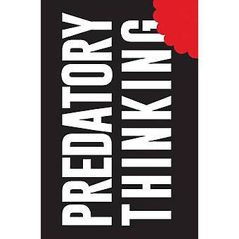 Predatory Thinking (Main Market ed) by Dave Trott - 9781447285342 Book