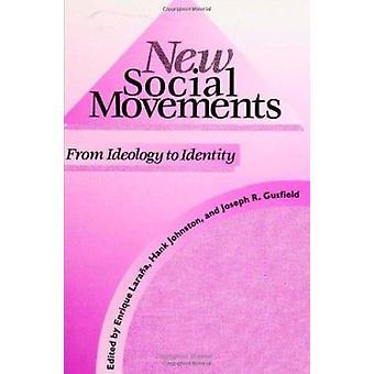 Nieuwe sociale bewegingen - van ideologie aan identiteit door Enrique Larana - H