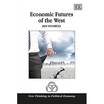 Economic Futures of the West by Jan Winiecki - 9781783477142 Book