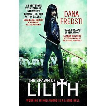 Gyde af Lilith - arbejder i Hollywod er et levende helvede af Dana Fre