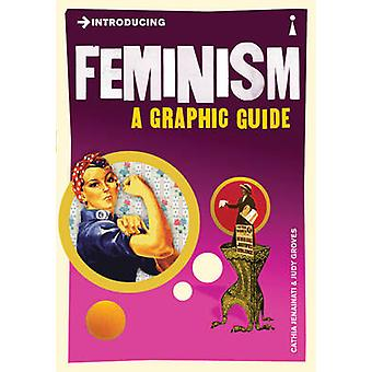 Introducing Feminism - A Graphic Guide by Cathia Jenainati - Judy Grov