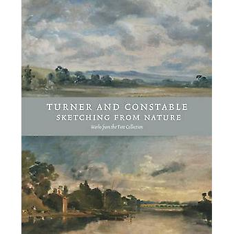 Turner and Constable - Sketching from Nature by Michael Rosenthal - An