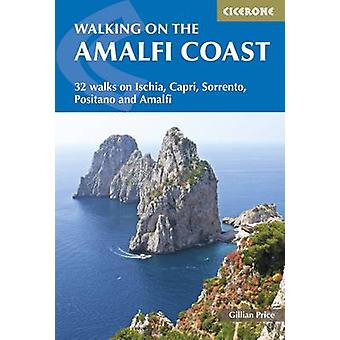 Walking on the Amalfi Coast - Ischia - Capri - Sorrento - Positano and