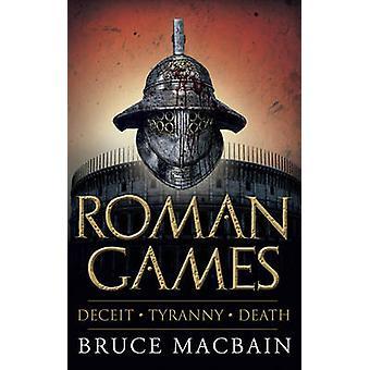 Römische Spiele von Bruce Macbain - 9781908800367 Buch