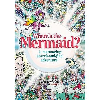 Where's the Mermaid - A mermazing under-the-sea search and find by Whe