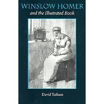 Winslow Homer og illustrert bok av David Tatham - 978081562550