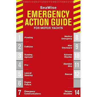 Seawise Emergency Action Guide & Safety Checklists for Motor Yachts b