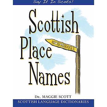 Toponymes écossais par Maggie Scott - livre 9781845021931