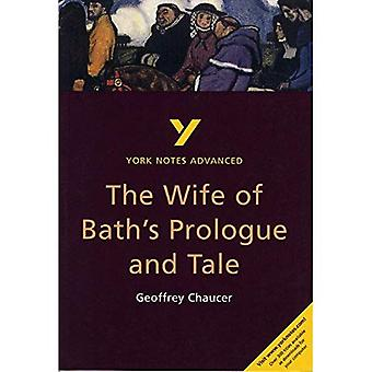 York Notes on Chaucer's  Wife of Bath's Prologue and Tale  (York Notes Advanced)
