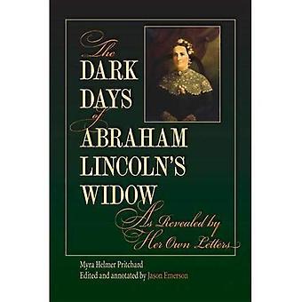 Los días oscuros de la viuda de Abraham Lincoln, según lo revelado por sus propias cartas