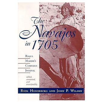 Die Navajos im Jahre 1705: Roque Madrid Kampagne Journal