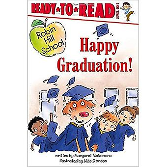 Feliz formatura! (Robin Hill School Ready-To-Read)