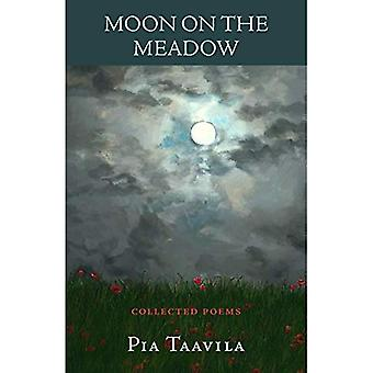Moon on the Meadow: Collected Poems