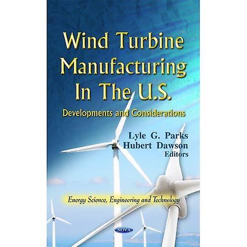 Wind Turbine Manufacturing in the U.S.