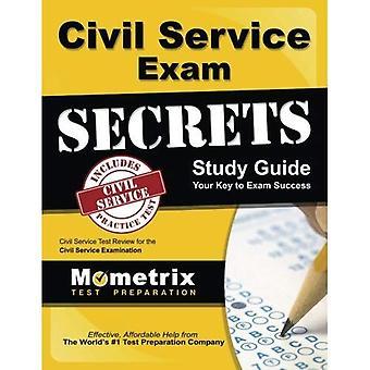Civil Service Exam Secrets Study Guide: Civil Service Test Review for the Civil Service Examination (Mometrix...