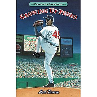 Growing Up Pedro: How the Martinez Brothers Made It from the Dominican Republic� All the Way to the Major� Leagues (Candlewick Biographies)