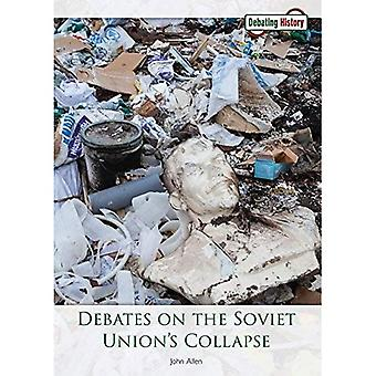 Debates on the Soviet Union's Collapse