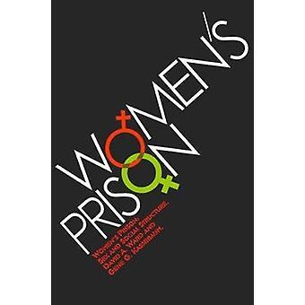 سجن المرأة الجنس والبنية الاجتماعية بالجينات كاسباوم &