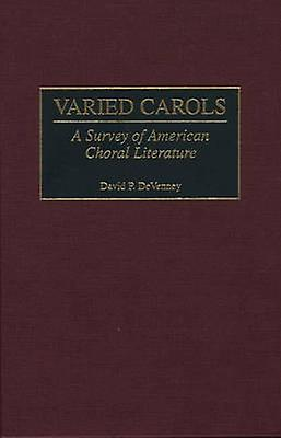 Varied voitureols A Survey of American Choral Literature by DeVenney & David