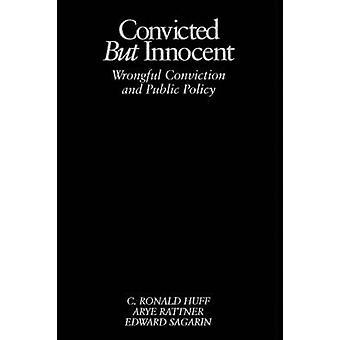 Dömd men oskyldiga felaktig dom och offentlig politik av Sagarin & Edward